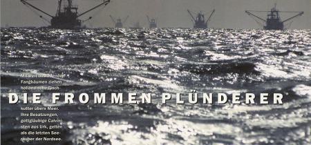 »Die frommen Plünderer« Bild-Text-Reportage für Natur